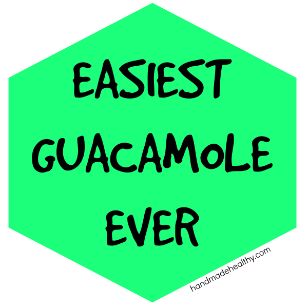 EASIEST GUACAMOLE EVER