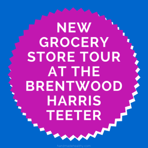 new-grocery-store-tour-at-the-brentwood-harris-teeter