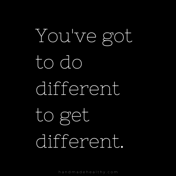do-different-to-get-different