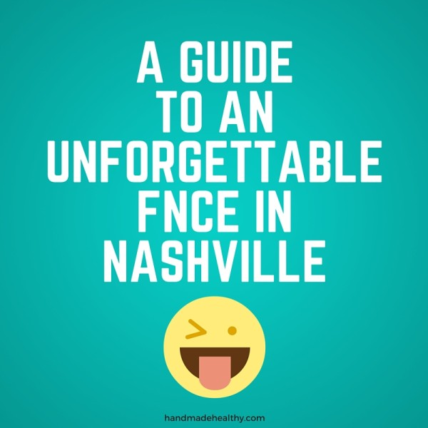 The Instagrammers Guide To Nashville Tn: A GUIDE TO AN UNFORGETTABLE FNCE IN NASHVILLE