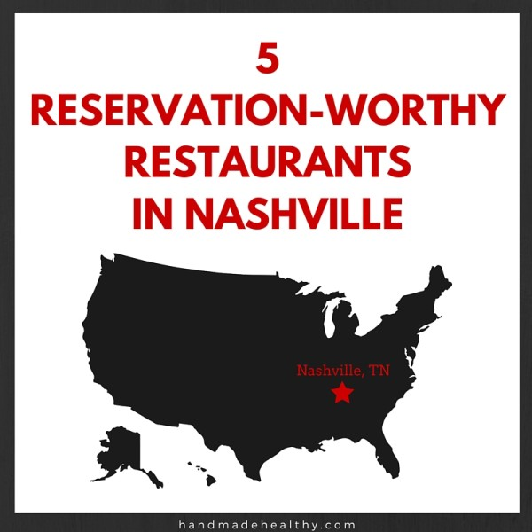 5-RESERVATION-WORTHY-RESTAURANTS-IN-NASHVILLE