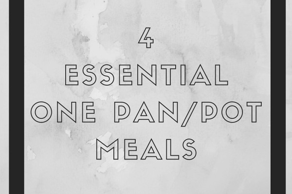 4-essential-one-pan-pot-meals