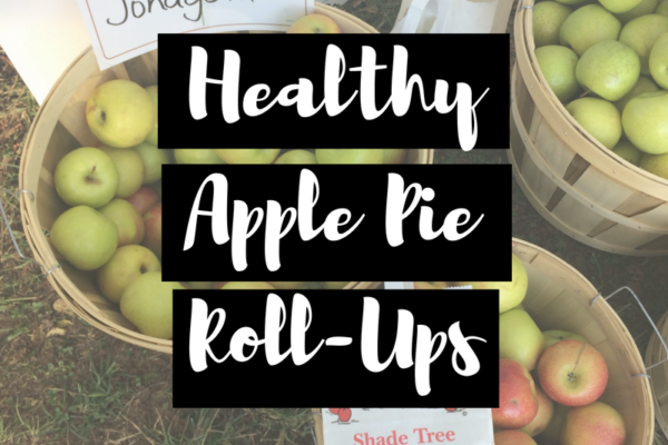 healthy apple pie roll-ups